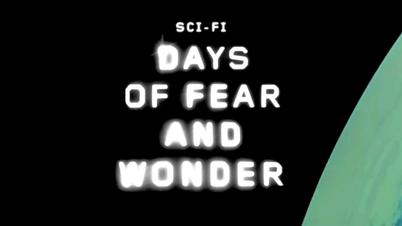 Sci Fi: Days of Fear and Wonder poster