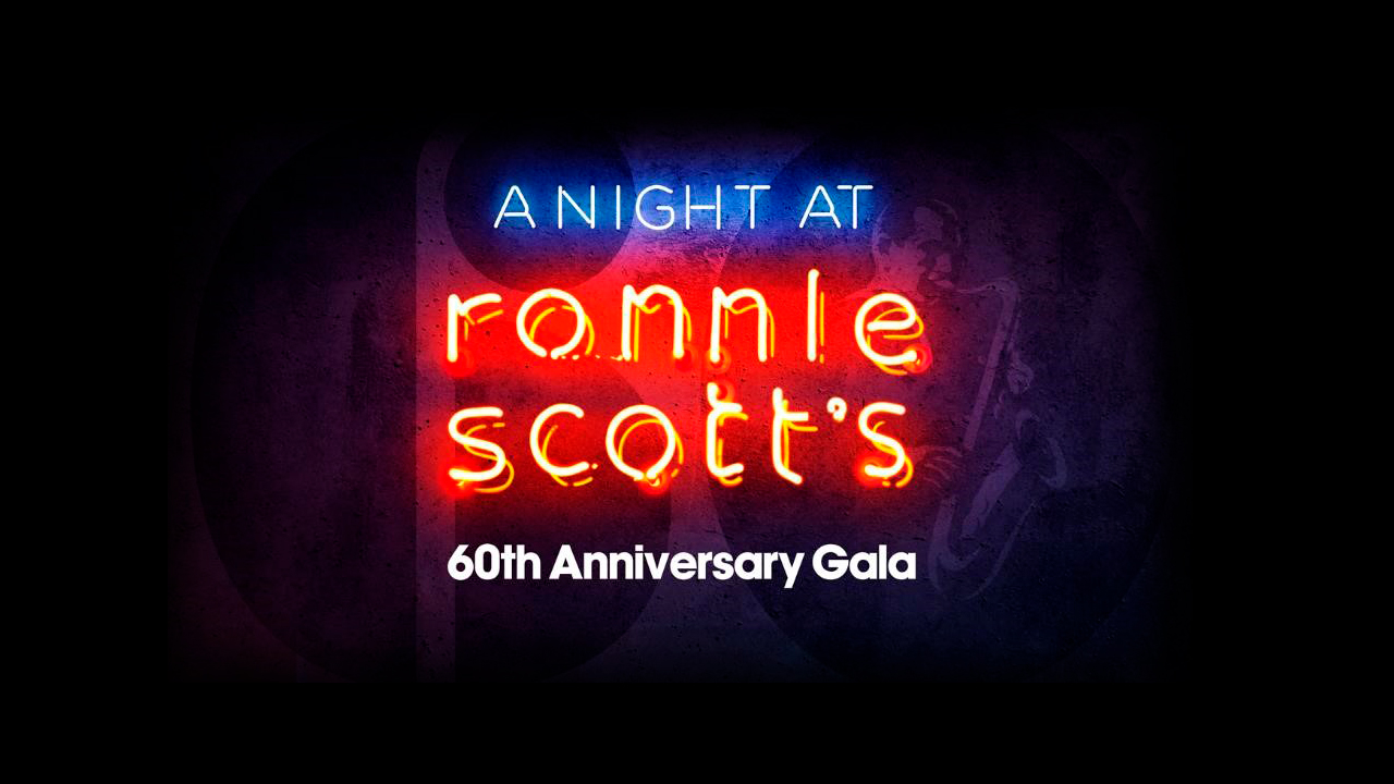 A night at Ronnie Scott's 60th Anniversary gala poster